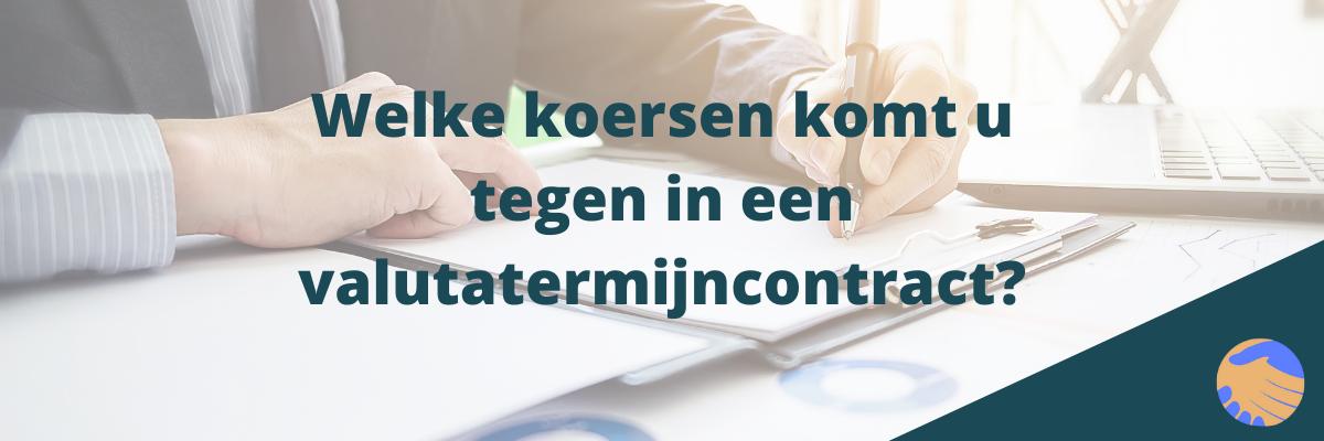 Koersen Valutatermijncontract Erna Erkens Valuta Advies (5)