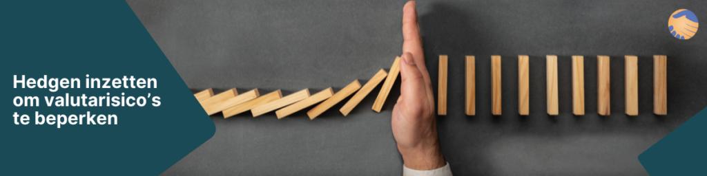 Hedgen of hedging; dé oplossing voor uw financiële risico's 2